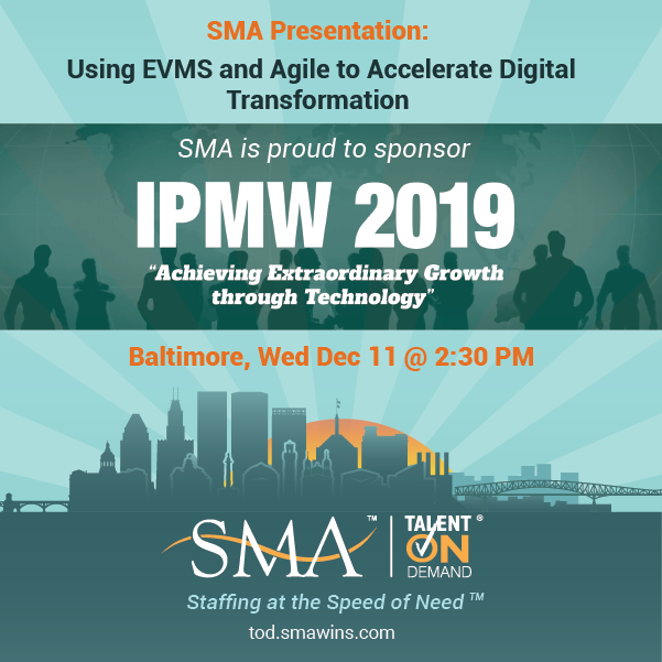 SMA to Present: Using EVMS and Agile to Accelerate Digital Transformation